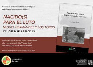 """La UJA presenta el libro """"Nacido(s) para el luto. Miguel Hernández y los toros"""""""